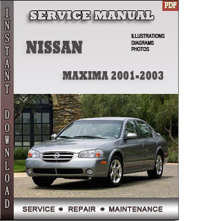 2001 2002 2003 Nissan Maxima Service Repair Manual