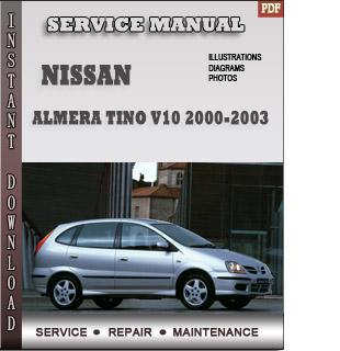 2000 2001 2002 2003 nissan almera tino v10 service repair. Black Bedroom Furniture Sets. Home Design Ideas