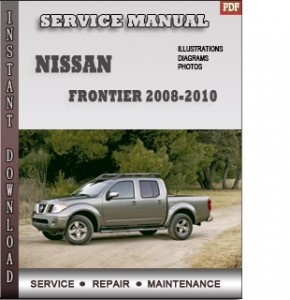 free 2011 nissan frontier online manual 100 2011