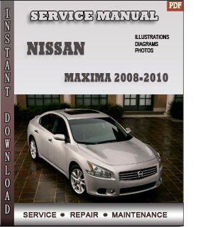 maxima 2008 2009 2010 manual
