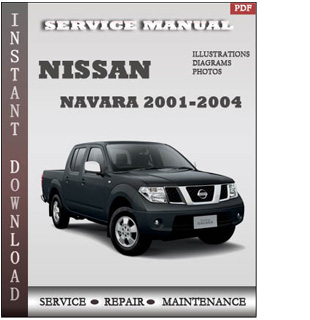 nissan frontier service manual 2001 2004 download. Black Bedroom Furniture Sets. Home Design Ideas